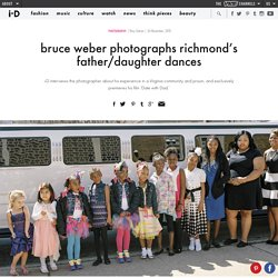 bruce weber photographs richmond's father/daughter dances