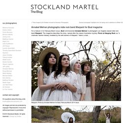Annabel Mehran photographs indie rock band Warpaint for Bust magazine « Stockland Martel Blog