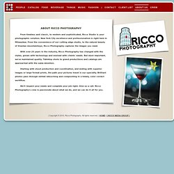 About Us - Ricco Photography • Advertising, Catalog, Beverage, Fashion, Food, People, Products,Tabletop