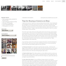 Found Photography » Tips for Buying a Camera on Ebay