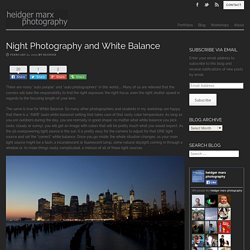 Night Photography and White Balance: a quick guide
