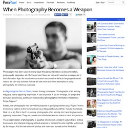When Photography Becomes a Weapon