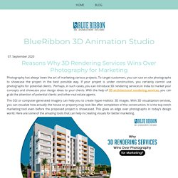 Reasons Why 3D Rendering Services Wins Over Photography for Marketing - Blueribbon 3D Animation Studio