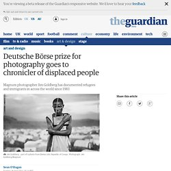 Deutsche Börse prize for photography goes to chronicler of displaced people | Art and design