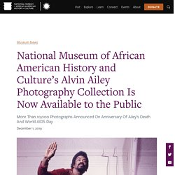 National Museum of African American History and Culture's Alvin Ailey Photography Collection Is Now Available to the Public
