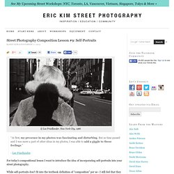 Street Photography Composition Lesson #9: Self-Portraits