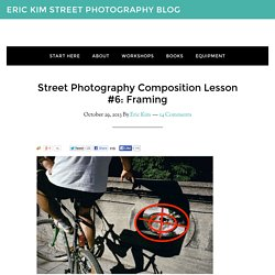 Street Photography Composition Lesson #6: Framing