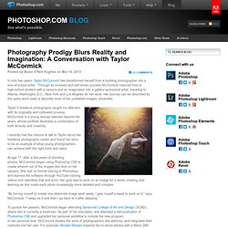 Photography Prodigy Blurs Reality and Imagination: A Conversation with Taylor McCormick | PHOTOSHOP.COM BLOG