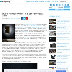 Studio Photography - The Best Softbox Ever