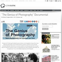 """The Genius of Photography"" Documental"