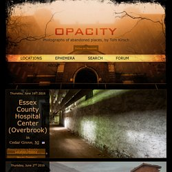 Opacity - Abandoned Photography and Urban Exploration