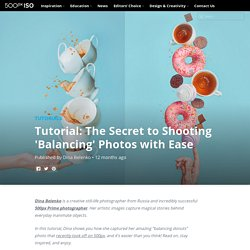 Tutorial: The Secret to Shooting 'Balancing' Photos with Ease