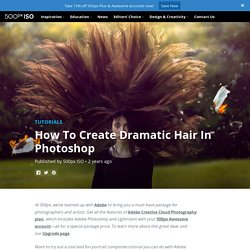 How To Create Dramatic Hair In Photoshop