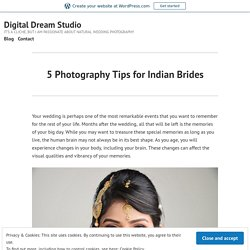 5 Photography Tips for Indian Brides – Digital Dream Studio