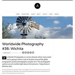 Worldwide Photography #36: Wichita