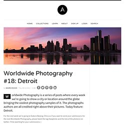 Worldwide Photography #18: Detroit