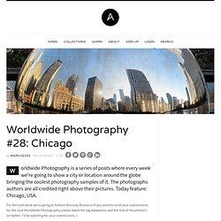 Worldwide Photography #28: Chicago