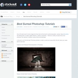 Best Surreal Photoshop Tutorials « Stockvault.net blog – Design and Photography Inspiration