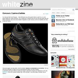 Concours: 2 paires d'adidas « Whitezine | inspire Create and Sha