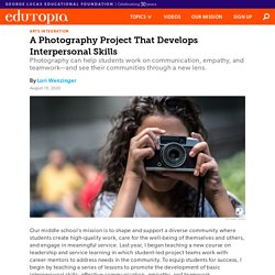 A Middle School Photography Project That Develops Interpersonal Skills