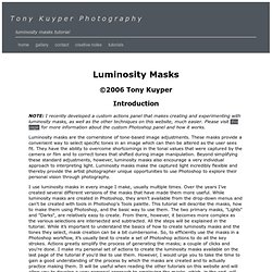 Tony Kuyper Photography—Using Luminosity Masks—Introduction