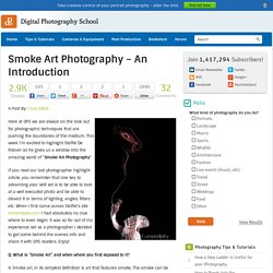 Smoke Art Photography - An Introduction