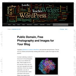 Public Domain, Free Photography and Images for Your Blog