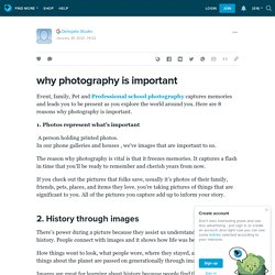 why photography is important