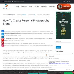 10 Easy Brand Photography Tips For Making Personal Photography Brand