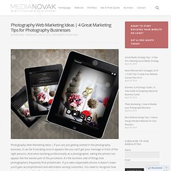 Photography Web Marketing Ideas | 4 Great Marketing Tips