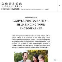 Denver Photography – Help Finding Your Photographer – Doxica Productions