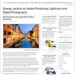 George Jardine on Lightroom and Digital Photography