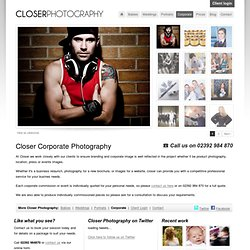 Corporate Photography, Commercial Photographers - Closer Photography