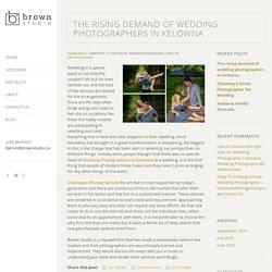 Okanagan Photography - Rising Demand of Wedding Photographers in Kelowna