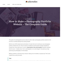 Make a Photography Portfolio Website - The Ultimate Guide for Photographers