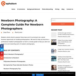 Newborn Photography: A Complete Guide for Newborn Photographers