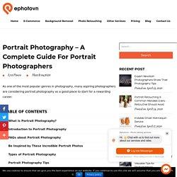 Portrait Photography - A Complete Guide for Portrait Photographers
