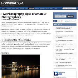 Photography Tips for Ameteur Photographers