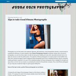 AUDRA ODEN PHOTOGRAPHY: Tips to take Good Fitness Photographs