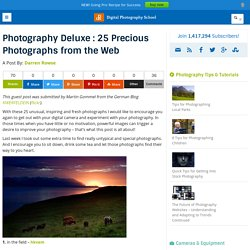 Photography Deluxe : 25 Precious Photographs from the Web