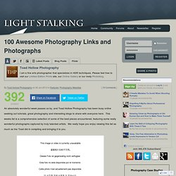 100 Awesome Photography Links and Photographs