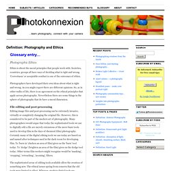 Definition: Photography and Ethics | Photokonnexion