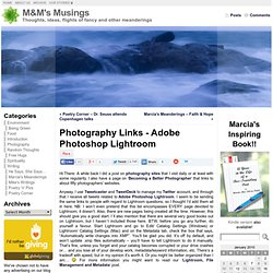 Photography Links – Adobe Photoshop Lightroom « M&M's Musings