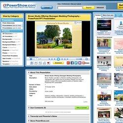 Brown Studio Offering Okanagan Wedding Photography PowerPoint presentation