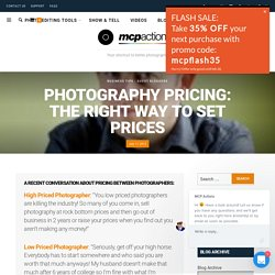 Photography Pricing: The Right Way To Set Prices
