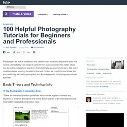 100 Helpful Photography Tutorials for Beginners and Professionals