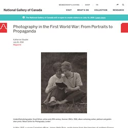 Photography in the First World War: From Portraits to Propaganda