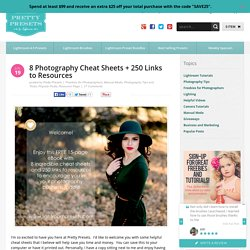 8 Photography Cheat Sheets + 250 Links to Resources