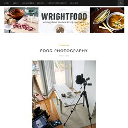 Food photography setup | Wrightfood