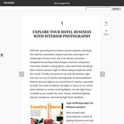 Interior Photography the Best way to promote your Business